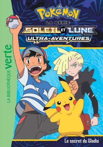 Pokémon Soleil et Lune 12 - Le Secret de Gladio
