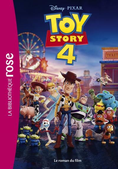 Bibliothèque Disney - Toy story 4 - Le roman du film
