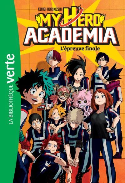 My Hero Academia 04 - L'épreuve finale