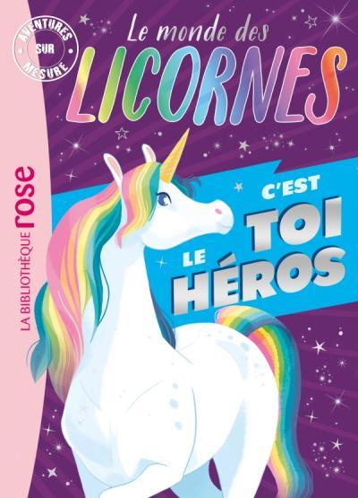 Le monde des licornes - Aventures sur mesure XXL