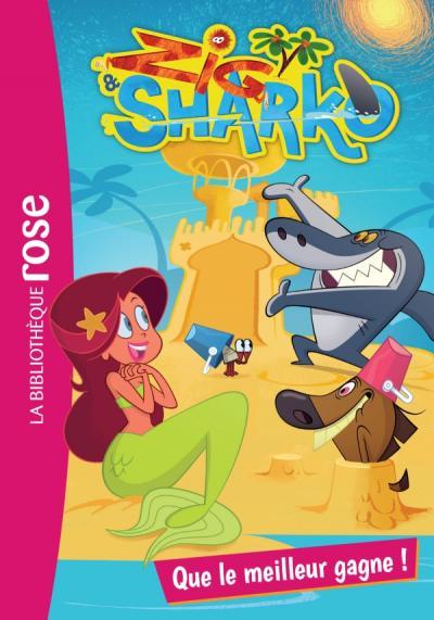 Zig et Sharko 06 - Que le meilleur gagne !