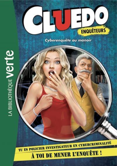 Cluedo Enquêteurs 01 - Cyberenquête au manoir
