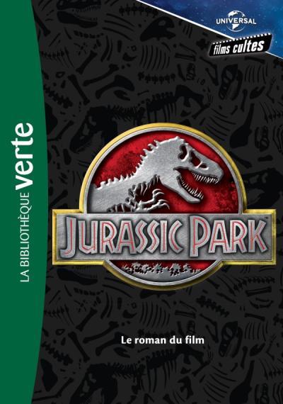 Films cultes Universal 01 - Jurassic Park - Le roman du film