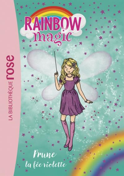 Rainbow Magic 07 - Prune, la fée violette