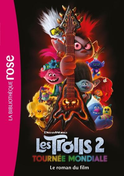 Trolls 2 : Tournée mondiale - Le roman du film