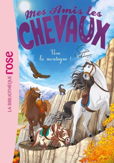 Mes amis les chevaux 33 - Vive la montagne !