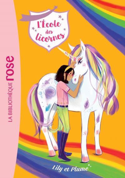 L'école des Licornes 13 - Lily et Plume
