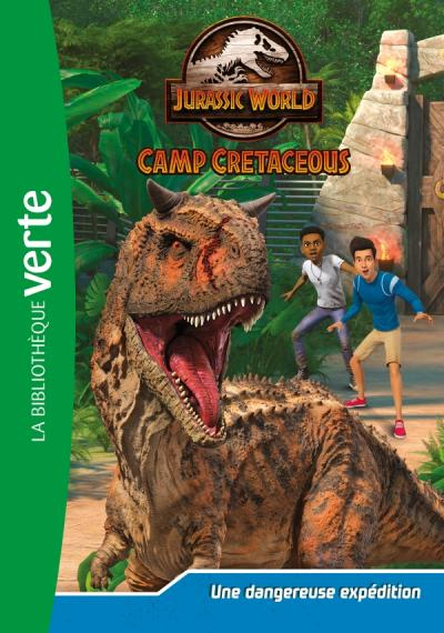 Jurassic World, la colo du crétacé 02 - Une dangereuse expédition