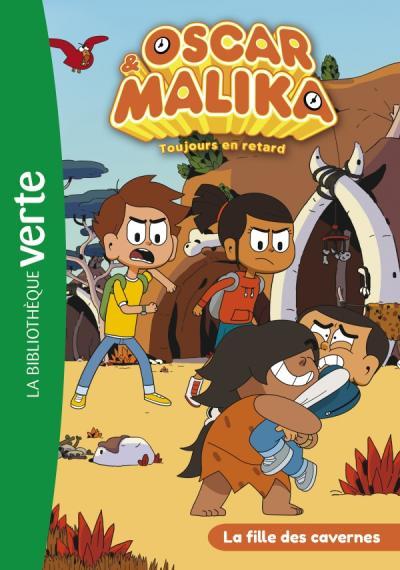 Oscar et Malika 09 - La fille des cavernes