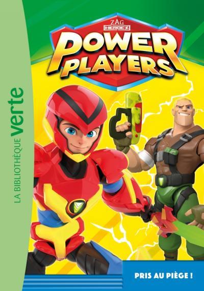 Power Players 02 - Pris au piège !