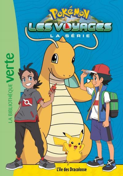 Pokémon Les Voyages 05 - L'île des Dracolosse