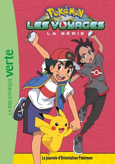 Pokémon Les Voyages 09 - La journée d'Orientation Pokémon