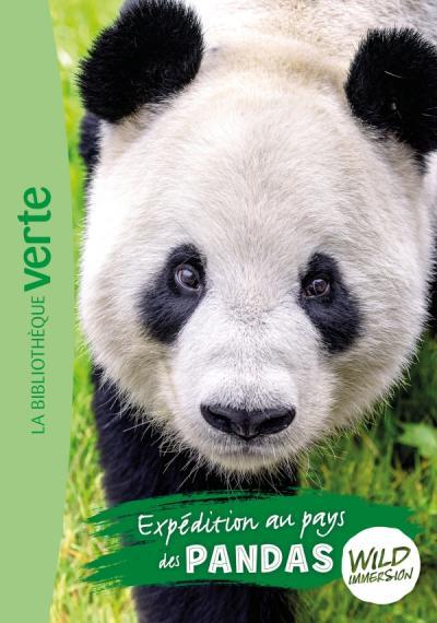 Wild Immersion 08 - Expédition au pays des pandas