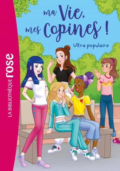 Ma vie, mes copines 22 - Ultra populaire