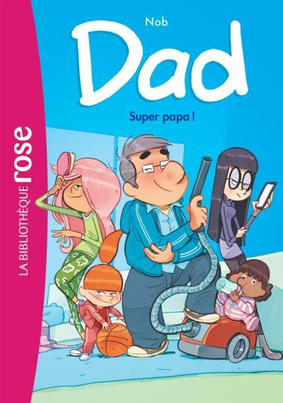 Dad 01 - Super papa !