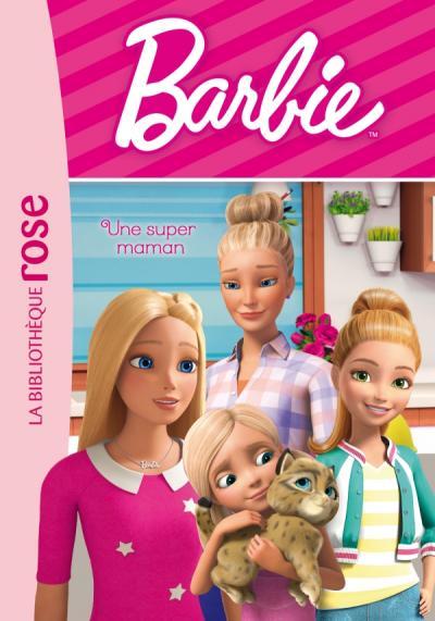 Barbie - Vie quotidienne 06 - Une super maman