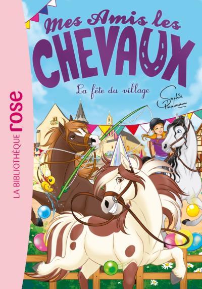 Mes amis les chevaux 36 - La fête du village