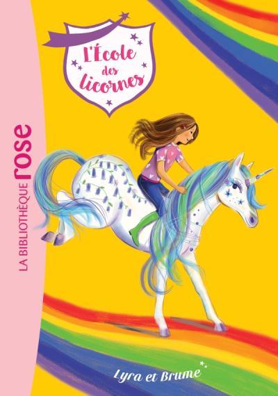 L'école des Licornes 17 - Lyra et Brume