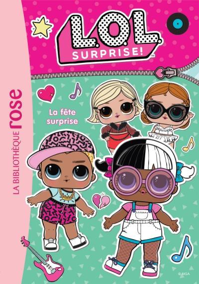L.O.L. Surprise ! 04 - La fête surprise