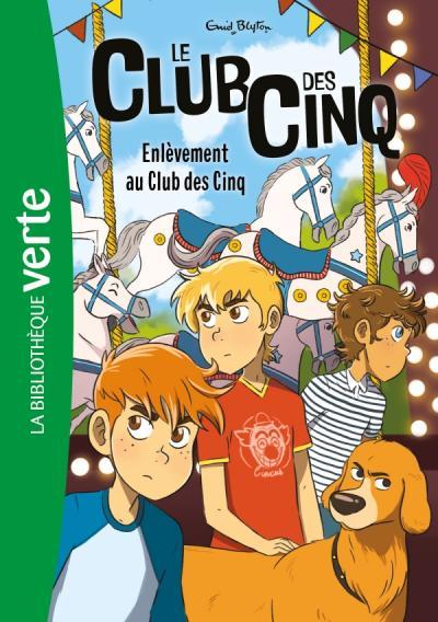 Le Club des Cinq 15 NED - Enlèvement au Club des Cinq