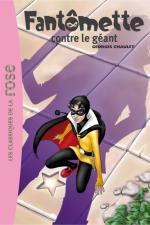 Fantômette 03 - Fantômette contre le géant