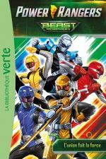 Power Rangers 02 - L'union fait la force !