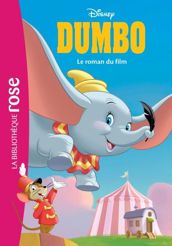 Bibliothèque Disney Dumbo, le roman du film