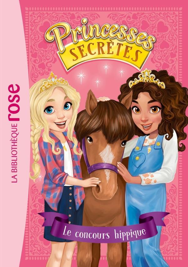 Princesses secrètes 06 - Le Concours hippique