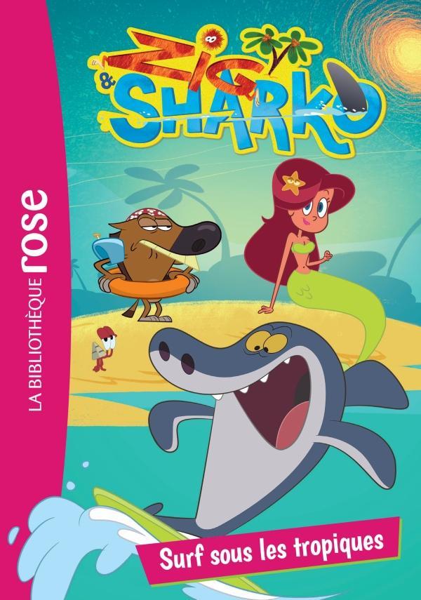Zig et Sharko 03 - Surf sous les tropiques