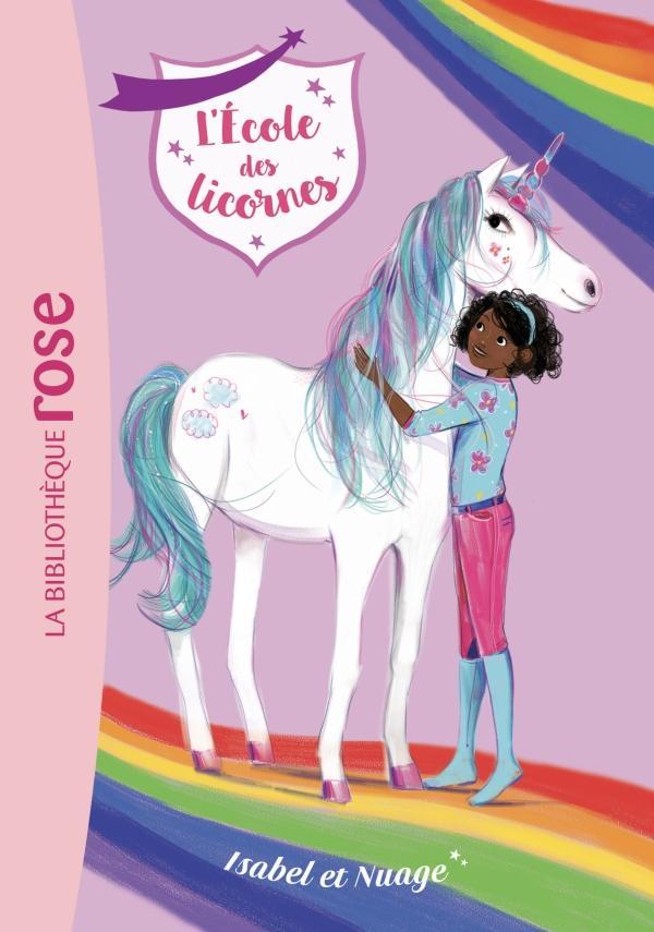 L'Ecole des Licornes 04 - Isabel et Nuage