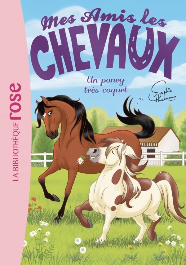 Mes amis les chevaux 26 - Un poney très coquet