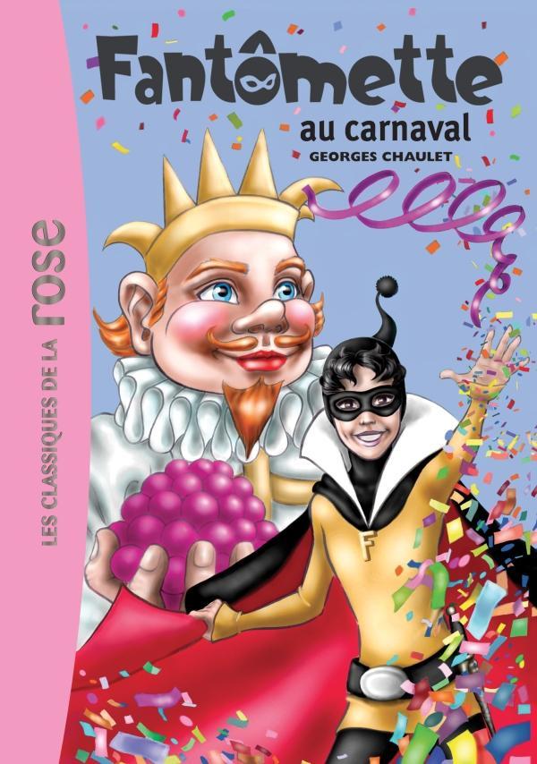 Fantômette 04 - Fantômette au carnaval