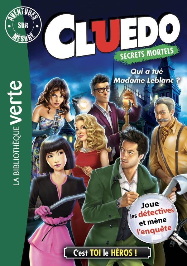 Aventures sur mesure Cluedo 13 - Qui a tué Madame Leblanc ?