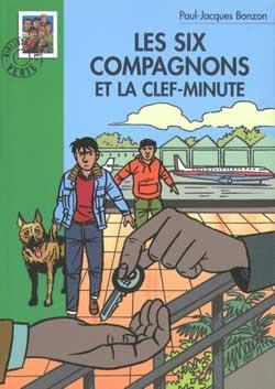 Les Six Compagnons 17 - Les Six Compagnons et la clef-minute