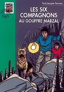 Les Six Compagnons 08 - Les Six Compagnons au Gouffre Marzal