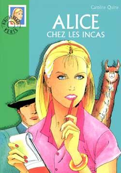 Alice 19 - Alice chez les Incas