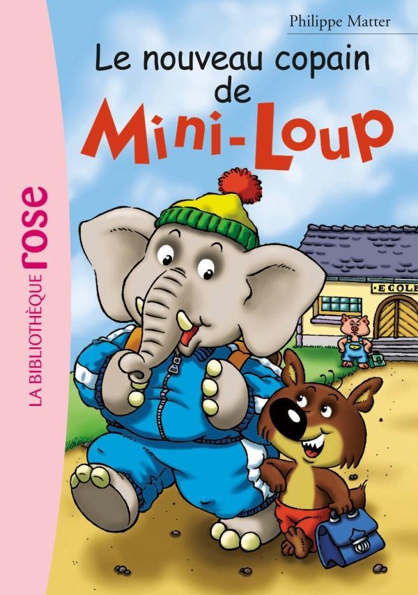 Mini-Loup 02 - Le nouveau copain de Mini-Loup