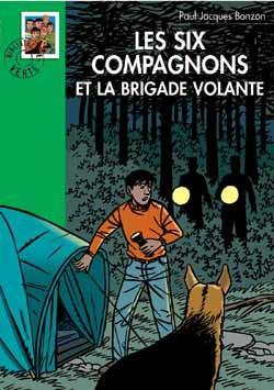 Les Six Compagnons 14 - Les Six Compagnons et la brigade volante