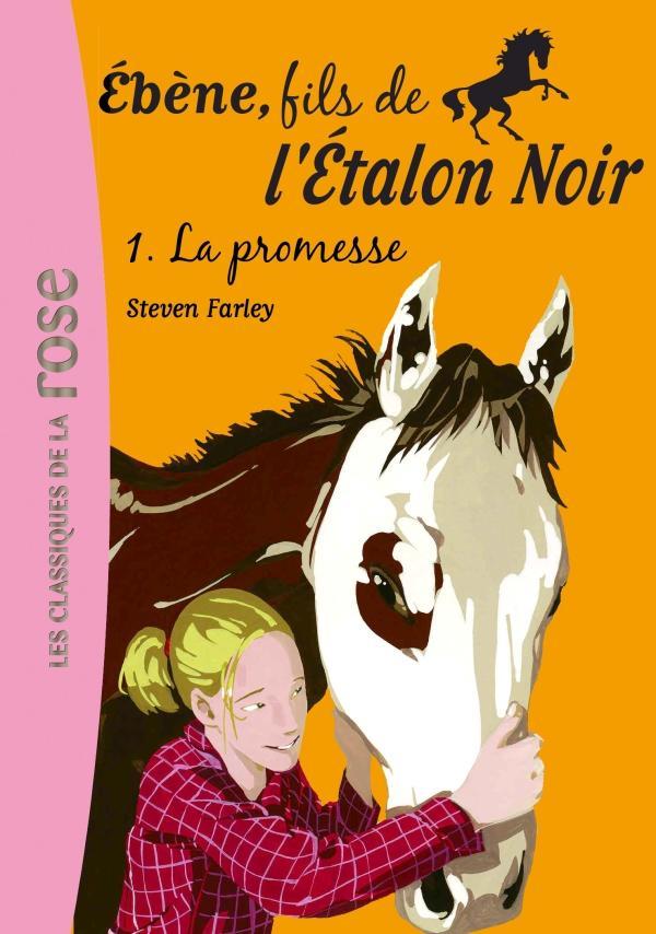 Ébène, fils de l'Étalon Noir 01 - La promesse