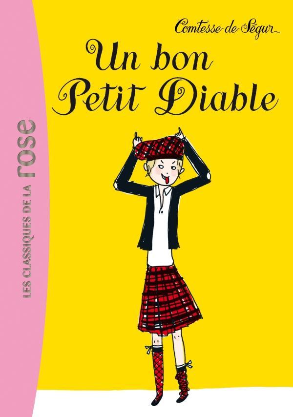 La Comtesse de Ségur 13 - Un bon petit diable