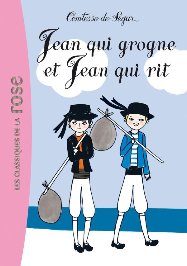 La Comtesse de Ségur 14 - Jean qui grogne et Jean qui rit