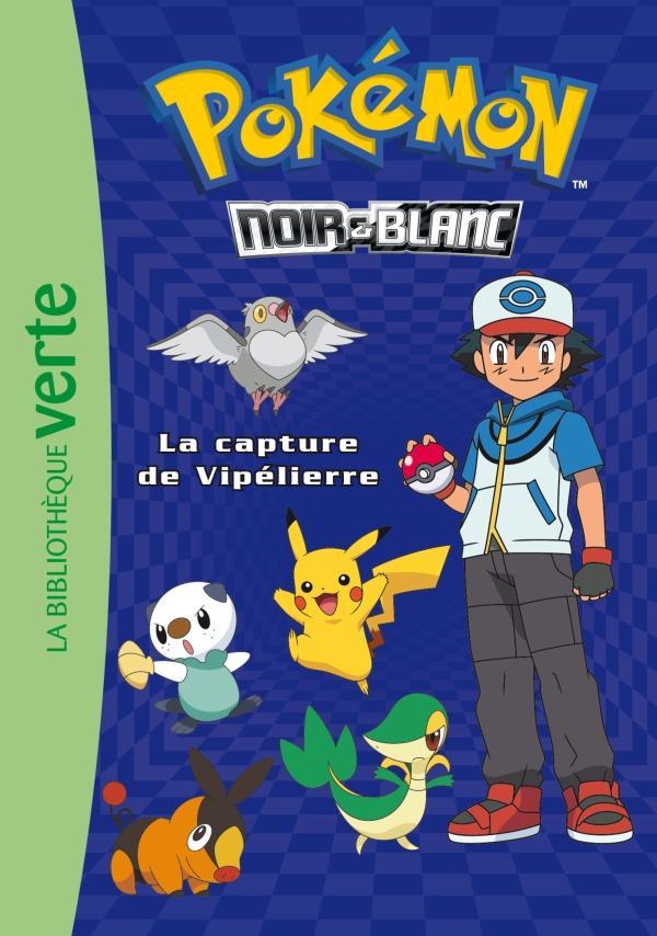 Pokémon 04 - La capture de Vipélierre