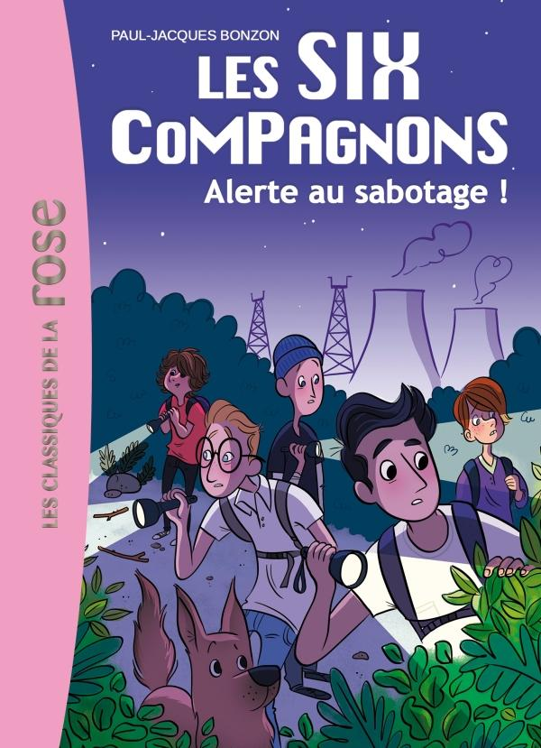 Les Six Compagnons 02 - Alerte au sabotage !