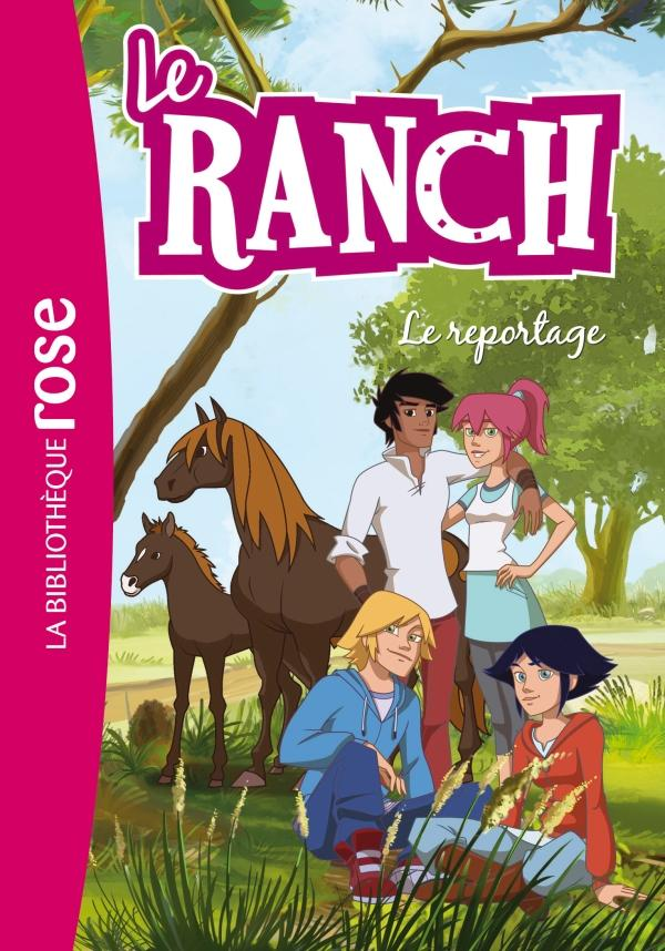 Le Ranch 10 - Le reportage