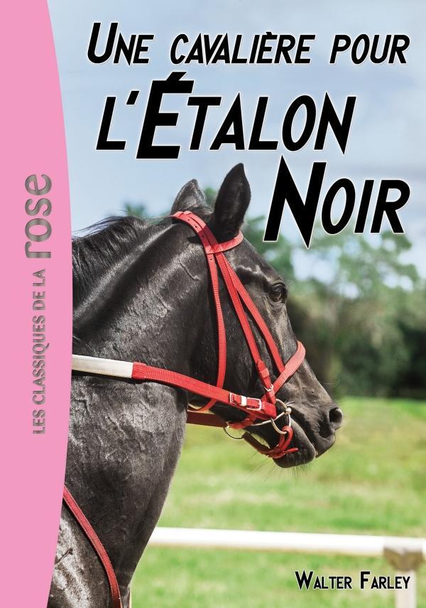 L'Étalon Noir 18 - Une cavalière pour l'Etalon Noir