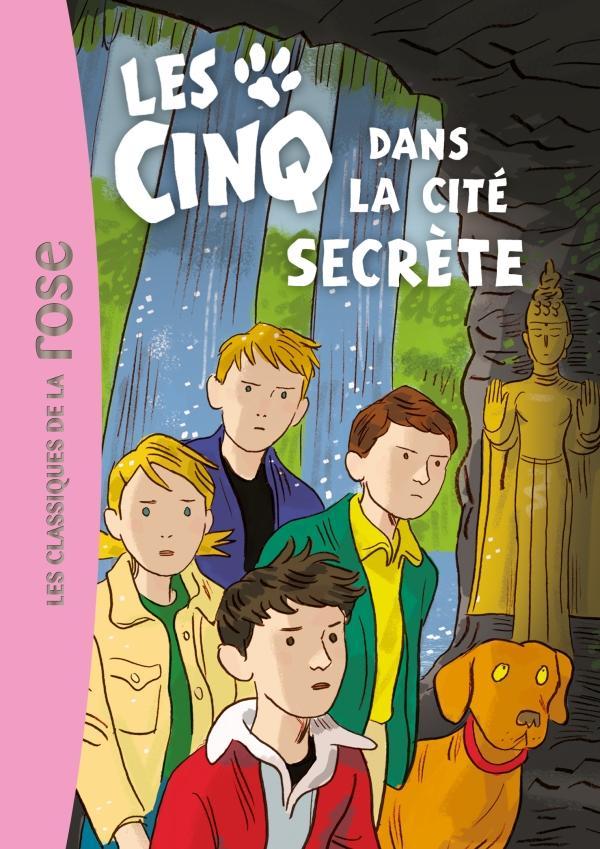 Les Cinq 45 - Les Cinq et la cité secrète