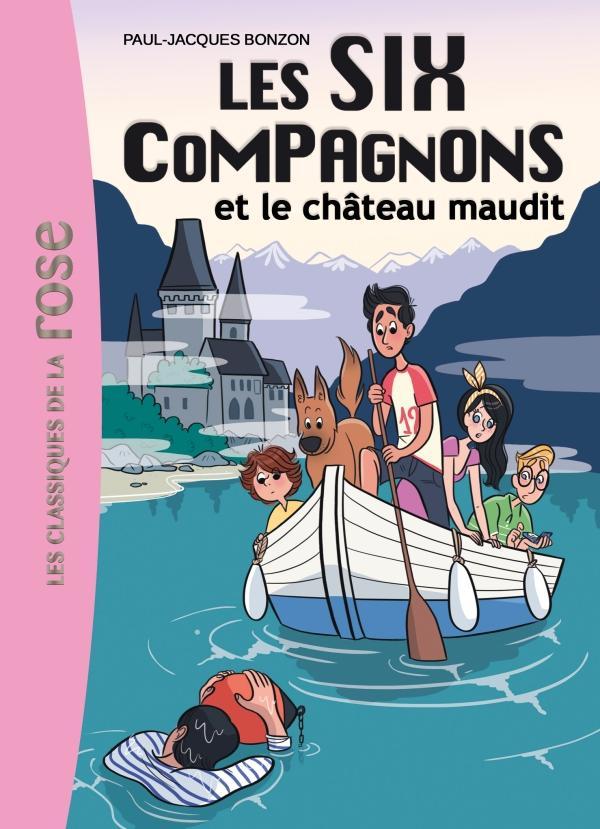 Les Six Compagnons 07 - Les Six Compagnons et le château maudit