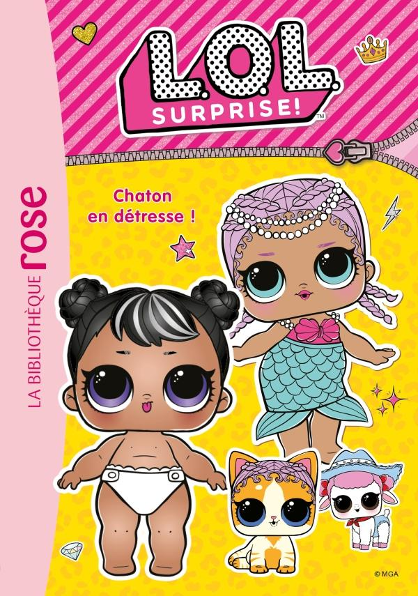 L.O.L. Surprise ! 08 - Chaton en détresse !