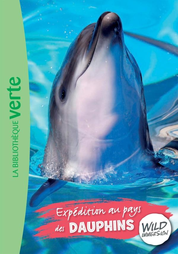 Wild Immersion 04 - Expédition au pays des dauphins