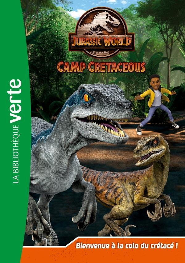 Jurassic World, la colo du crétacé 01 - Bienvenue à la colo du crétacé !